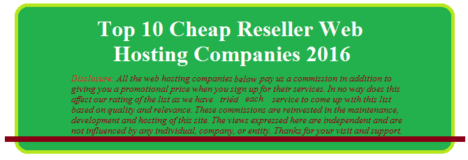 Top 10 Cheap Reseller Web Hosting Companies 2016